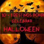 11 destinos donde celebrar Halloween 11 destinos donde celebrar Halloween
